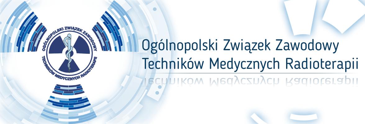 Ogólnopolski Związek Zawodowy Techników Medycznych Radioterapii